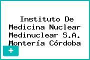 Instituto De Medicina Nuclear Medinuclear S.A. Montería Córdoba