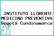 INSTITUTO LLORENTE MEDICINA PREVENTIVA Bogotá Cundinamarca