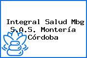 Integral Salud Mbg S.A.S. Montería Córdoba