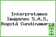 Interpretamos Imagenes S.A.S. Bogotá Cundinamarca