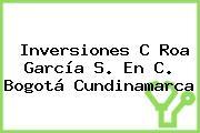Inversiones C Roa García S. En C. Bogotá Cundinamarca