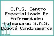 I.P.S. Centro Especializado En Enfermedades Pulmonares S.A.S. Bogotá Cundinamarca