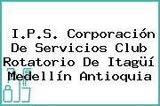 I.P.S. Corporación De Servicios Club Rotatorio De Itagüí Medellín Antioquia