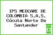 IPS MEDCARE DE COLOMBIA S.A.S. Cúcuta Norte De Santander