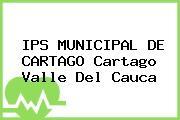 IPS MUNICIPAL DE CARTAGO Cartago Valle Del Cauca