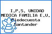 I.P.S. UNIDAD MEDICA FAMILIA E.U. Piedecuesta Santander