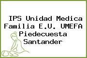 IPS Unidad Medica Familia E.U. UMEFA Piedecuesta Santander
