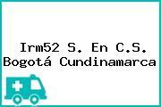 Irm52 S. En C.S. Bogotá Cundinamarca