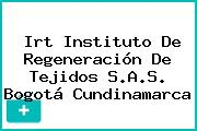 Irt Instituto De Regeneración De Tejidos S.A.S. Bogotá Cundinamarca