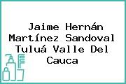 Jaime Hernán Martínez Sandoval Tuluá Valle Del Cauca