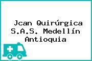 Jcan Quirúrgica S.A.S. Medellín Antioquia