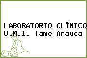 LABORATORIO CLÍNICO U.M.I. Tame Arauca