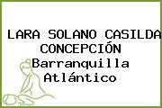 LARA SOLANO CASILDA CONCEPCIÓN Barranquilla Atlántico