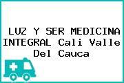 LUZ Y SER MEDICINA INTEGRAL Cali Valle Del Cauca