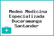 Medes Medicina Especializada Bucaramanga Santander