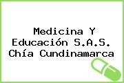 Medicina Y Educación S.A.S. Chía Cundinamarca