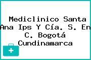 Mediclinico Santa Ana Ips Y Cía. S. En C. Bogotá Cundinamarca