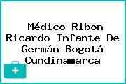 Médico Ribon Ricardo Infante De Germán Bogotá Cundinamarca