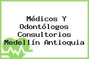 Médicos Y Odontólogos Consultorios Medellín Antioquia