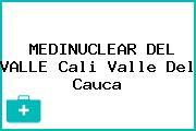 MEDINUCLEAR DEL VALLE Cali Valle Del Cauca