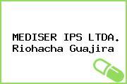 Mediser IPS Ltda. Riohacha Guajira