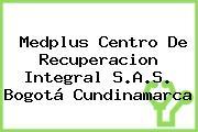Medplus Centro De Recuperacion Integral S.A.S. Bogotá Cundinamarca