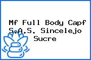 Mf Full Body Capf S.A.S. Sincelejo Sucre