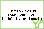 Misión Salud Internacional Medellín Antioquia
