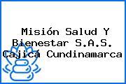 Misión Salud Y Bienestar S.A.S. Cajicá Cundinamarca