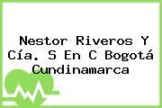Nestor Riveros Y Cía. S En C Bogotá Cundinamarca