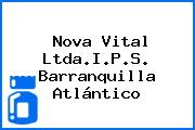 Nova Vital Ltda.I.P.S. Barranquilla Atlántico
