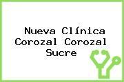 Nueva Clínica Corozal Corozal Sucre