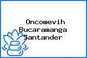 Oncomevih Bucaramanga Santander