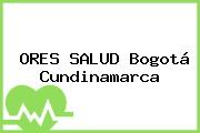 ORES SALUD Bogotá Cundinamarca