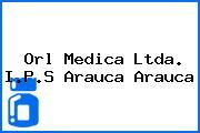 Orl Medica Ltda. I.P.S Arauca Arauca