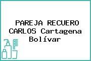 PAREJA RECUERO CARLOS Cartagena Bolívar