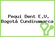 Pequi Dent E.U. Bogotá Cundinamarca