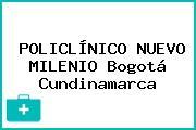 POLICLÍNICO NUEVO MILENIO Bogotá Cundinamarca
