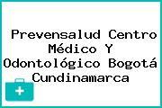 Prevensalud Centro Médico Y Odontológico Bogotá Cundinamarca
