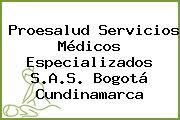 Proesalud Servicios Médicos Especializados S.A.S. Bogotá Cundinamarca