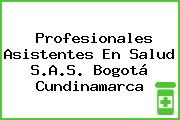 Profesionales Asistentes En Salud S.A.S. Bogotá Cundinamarca