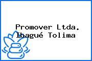 Promover Ltda. Ibagué Tolima