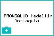 PRONSALUD Medellín Antioquia