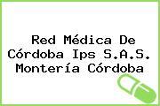 Red Médica De Córdoba Ips S.A.S. Montería Córdoba