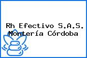 Rh Efectivo S.A.S. Montería Córdoba
