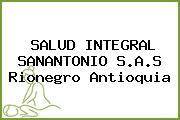 SALUD INTEGRAL SANANTONIO S.A.S Rionegro Antioquia