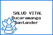 SALUD VITAL Bucaramanga Santander