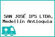 SAN JOSÉ IPS LTDA. Medellín Antioquia