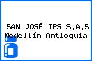 SAN JOSÉ IPS S.A.S Medellín Antioquia