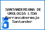SANTANDEREANA DE UROLOGIA LTDA Barrancabermeja Santander